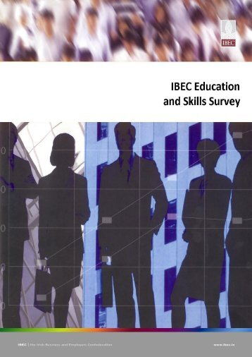 IBEC - Education and Skills Survey Report 2010.pdf - Irish Business ...