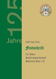 Festschrift - Schützengesellschaft Hubertus Rott eV