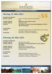 Montag, 25. März 2013 - WERZER'S Hotels am Wörthersee
