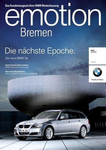emotion Ausgabe 3/2008 (PDF, 3987k) - BMW Niederlassung Bremen