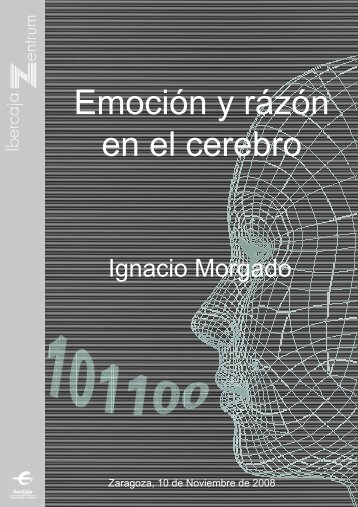 Emoción y rázón en el cerebro