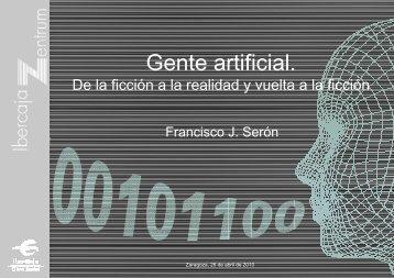 Gente artificial.
