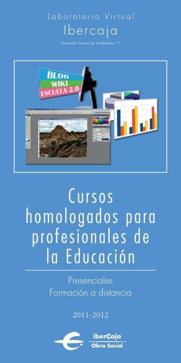 31062 HOMOLOGADOS-folleto 11/12 - Laboratorio Virtual Ibercaja