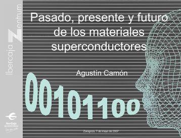 Pasado, presente y futuro de los materiales superconductores