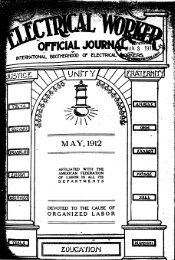 1912-05 May Electrical Worker.pdf - International Brotherhood Of ...