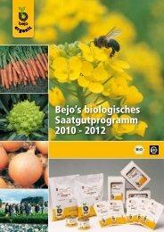 als 10 Jahre erfahrung in der produktion von ... - Bejo Samen GmbH
