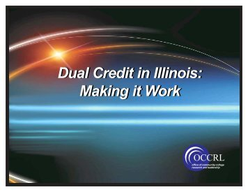 Dual Credit in Illinois - IBHE