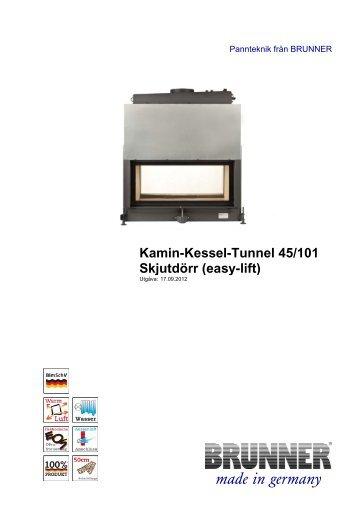 Kamin-Kessel-Tunnel 45/101 Skjutdörr (easy-lift) - Brunner