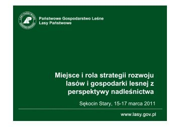 Miejsce i rola strategii rozwoju lasów i gospodarki lesnej z ...