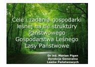 Cele i zadania gospodarki leśnej na tle struktury Państwowego ...