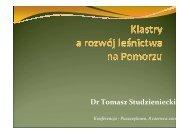 Dr Tomasz Studzieniecki - Instytut Badawczy Leśnictwa