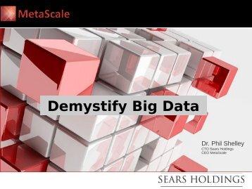 Demystify Big Data