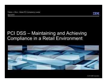 PCI DSS – Maintaining and Achieving Compliance in a Retail ...