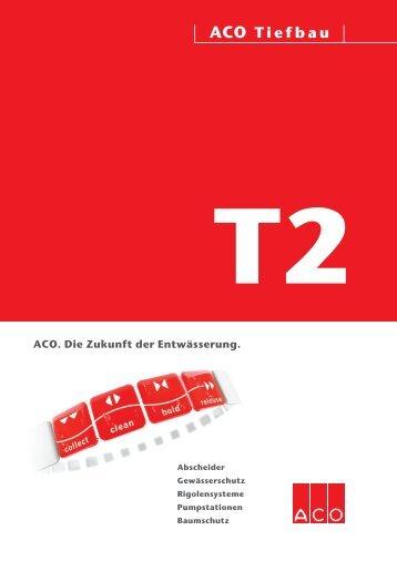 Download gesamtes Technisches Handbuch T2 (19 ... - ACO Tiefbau