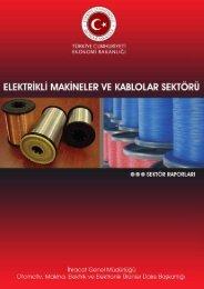 Elektrikli Makineler ve Kablolar Sektörü - İhracat Bilgi Platformu