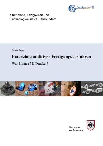 Future Topic: Potenziale additiver Fertigungsverfahren