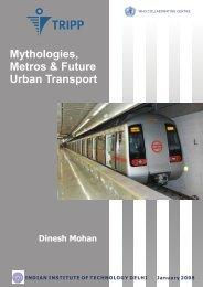 Mythologies, Metros & Future Urban Transport - Transportation ...
