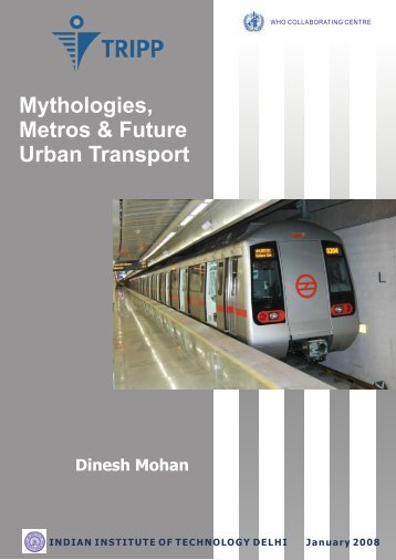 Mythologies, Metros & Future Urban Transport - Transportation ...
