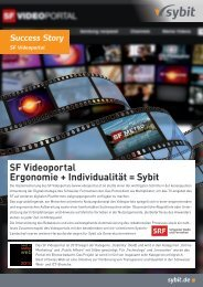 SF Videoportal Ergonomie + Individualität = Sybit - iBusiness