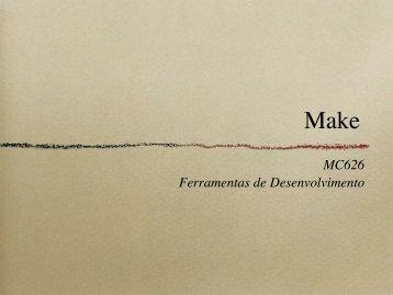 Exemplo de Ferramenta: Make