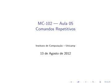 Comandos Repetitivos - Instituto de Computação - Unicamp