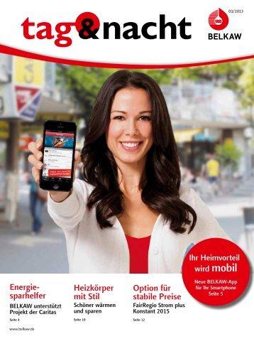 """Kundenzeitschrift """"tag & nacht"""" Ausgabe III 2013 - Belkaw"""