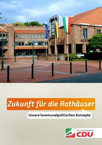 Zukunft für die Rathäuser - CDU Landtagsfraktion NRW