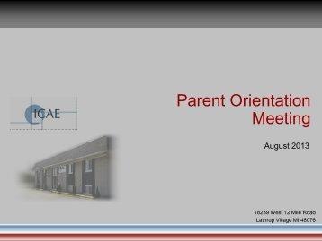 Parent Orientation Parent Orientation Meeting - ICAE