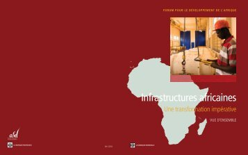 Infrastructures africaines - The Infrastructure Consortium for Africa