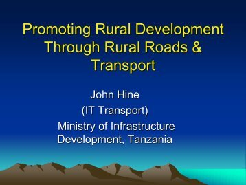 Promoting Rural Development Through Rural Roads AND Transport