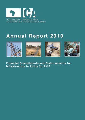 Annual Report 2010 - The Infrastructure Consortium for Africa