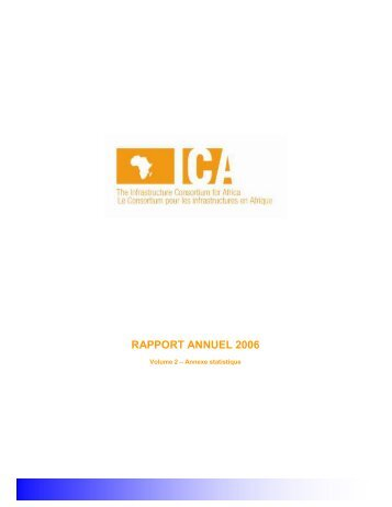 RAPPORT ANNUEL 2006 - The Infrastructure Consortium for Africa