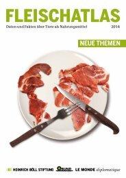 Fleischatlas 2014 - Daten und Fakten über Tiere als ... - Bund
