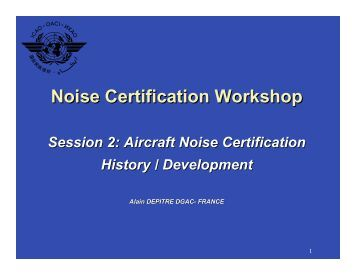 Aircraft noise certification, History/Development - ICAO