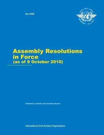 Assembly Resolutions in Force (as of 8 October 2010) - ICAO