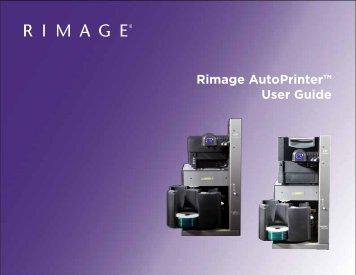 """Rimage AutoPrinterâ""""¢ User Guide - CDROM2GO.com"""