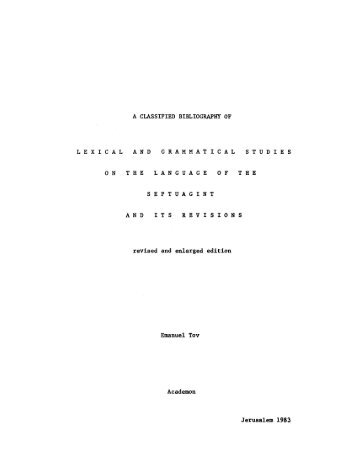 A Classified Bibliography of Lexical and Grammatical ... - Emanuel Tov