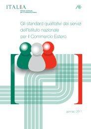 Gli standard qualitativi dei servizi dell'Istituto nazionale per il ... - Ice