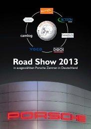 Road Show 2013 - Praxis Dr. Bergmann & Partner