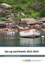 Sýn og starfshættir 2012-2014 - Þróunarsamvinnustofnun Íslands