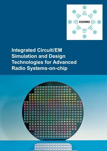 Integrated Circuit/EM Simulation and Design Technologies ... - Icestars