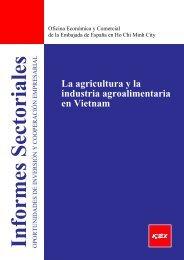 La agricultura y la industria agroalimentaria en Vietnam - Icex