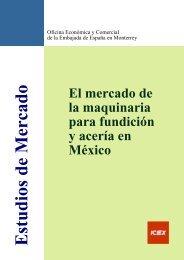 El mercado de la maquinaria para fundición y acería en México - Icex