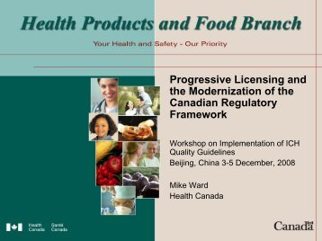 Progressive Licensing and the Modernization of the Canadian ... - ICH