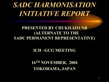 SADC HARMONISATION INITIATIVE - ICH