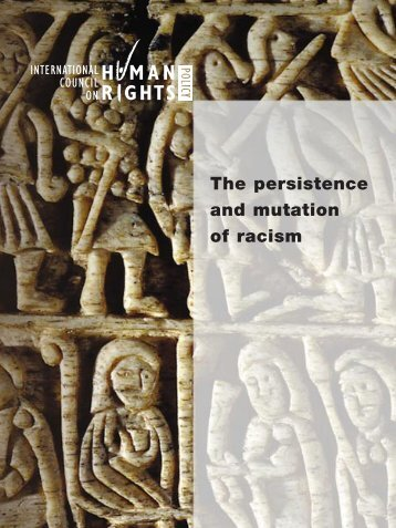 The persistence and mutation of racism - The ICHRP