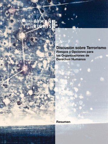 Discusión sobre Terrorismo – Riesgos y Opciones - The ICHRP