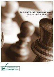 Bridging Ideas, Driving Change: ICHRP Strategic Plan ... - The ICHRP