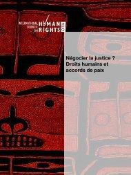 Négocier la justice ? Droits humains et accords de paix - The ICHRP