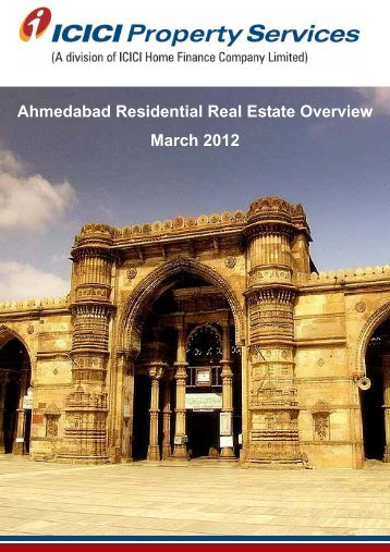 Ahmedabad Residential Real Estate Overview March 2012